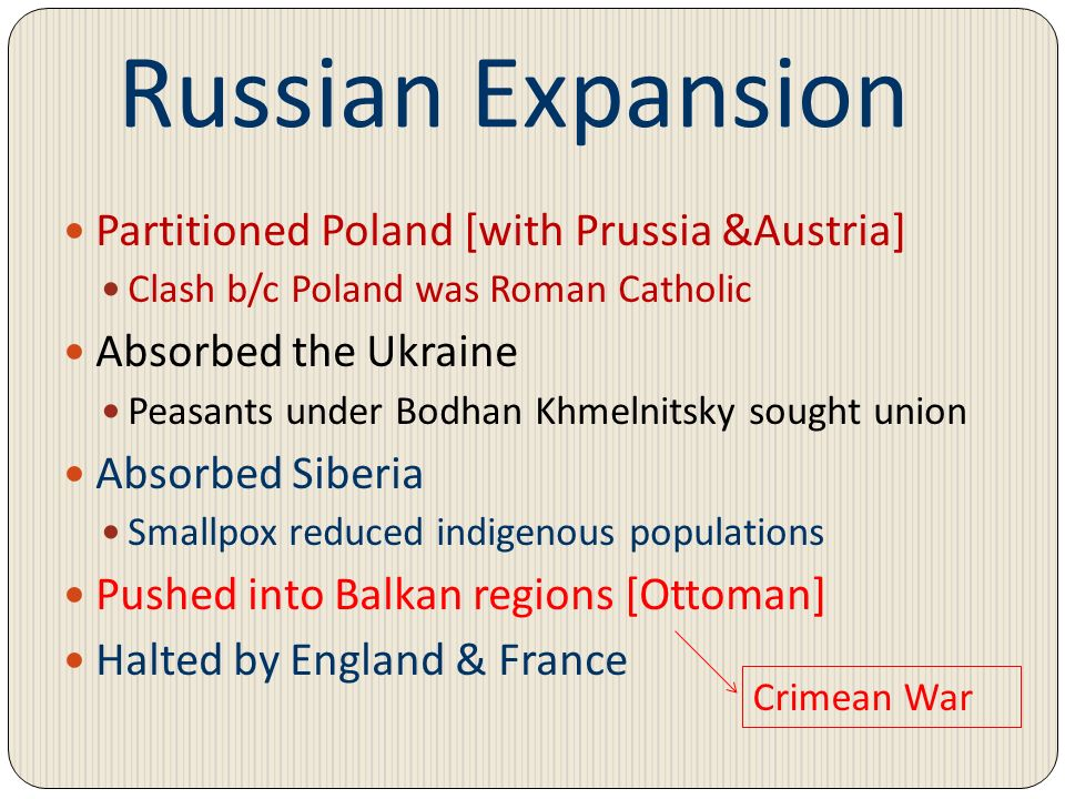 Russian Expansion Partitioned Poland [with Prussia &Austria]